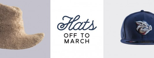 Hats off to March