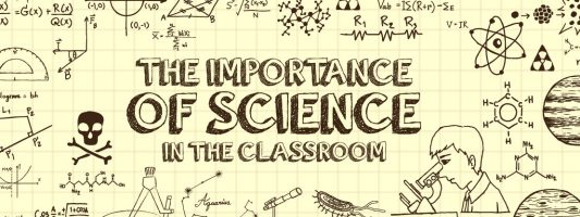 The Importance of Science in the Classroom